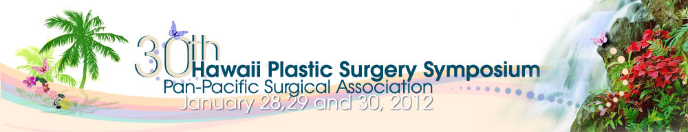 The Hawaii Plastic Surgery Symposium